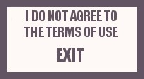 Not 18 or Do Not Agree with Terms of Use Please Exit Here